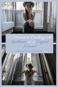 A Solution To Dealing With Loneliness As A Digital Nomad
