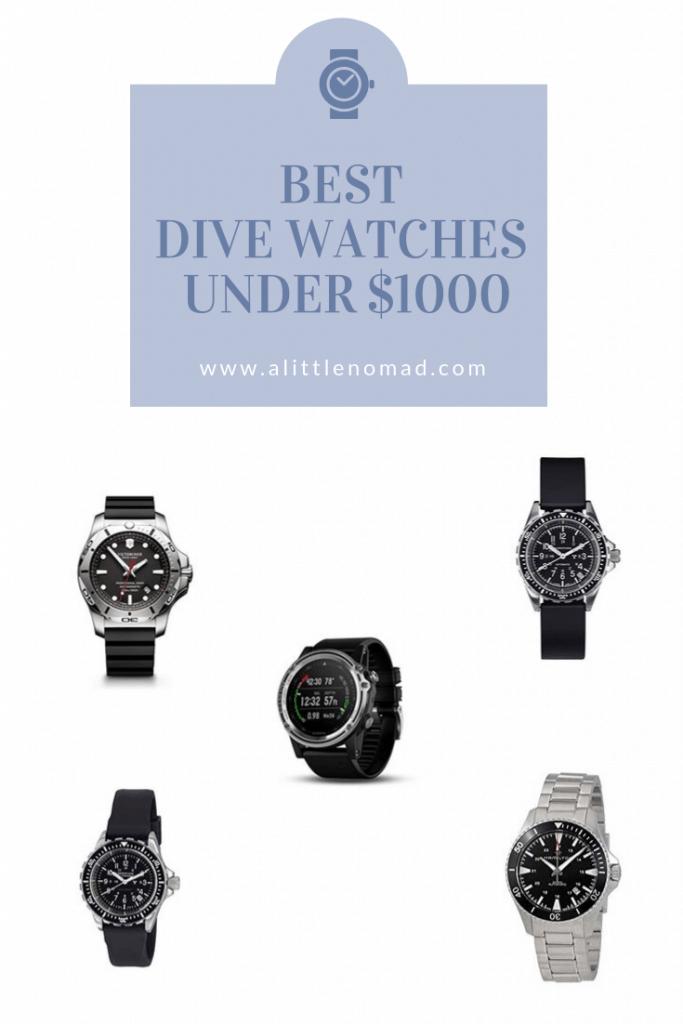 BEST DIVE WATCHES  UNDER $1000